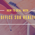 Office Sub Health